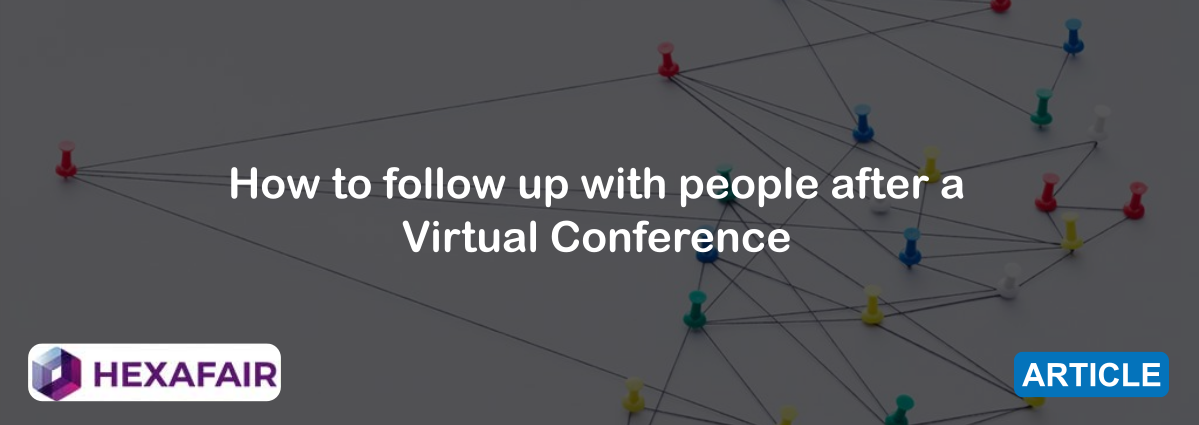 How to Follow up with People after a Virtual Conference