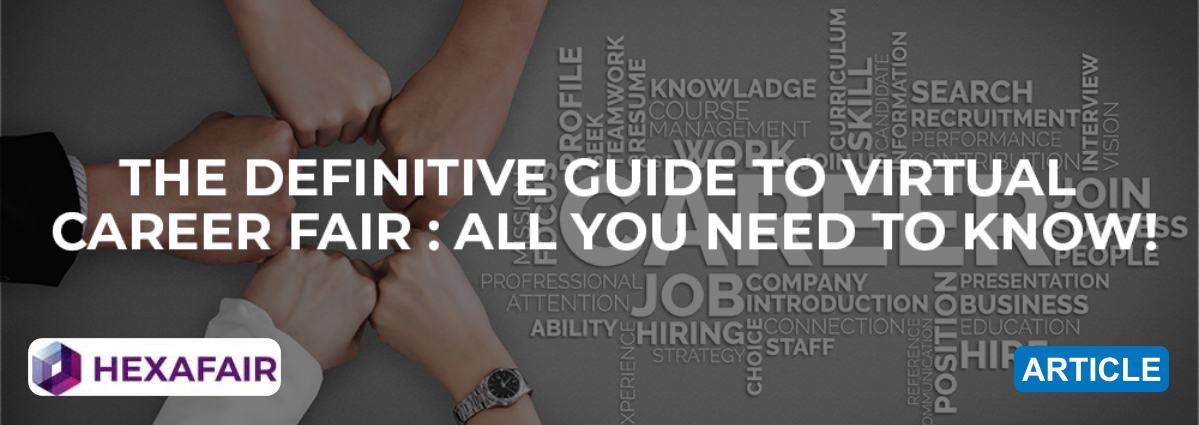 The Definitive Guide to Virtual Career Fair: All You Need to Know!