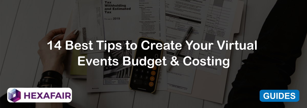 14 Best Tips to Create Your Virtual Events Budget & Costing