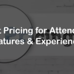 Event Pricing for Attendees