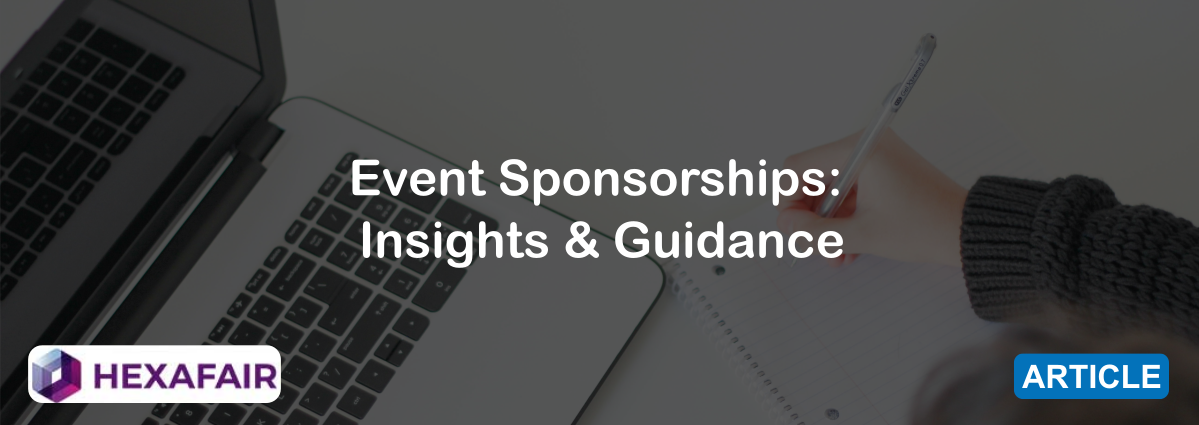 Event Sponsorships: Insights & Guidance