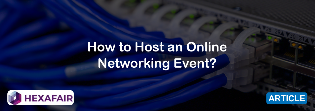 How to Host an Online Networking Event