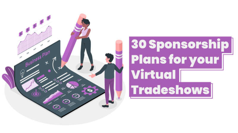 Video – 30 Sponsorship Plans for your Virtual Trade shows