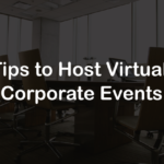 7 Best Tips to Host Virtual Reality Corporate Events