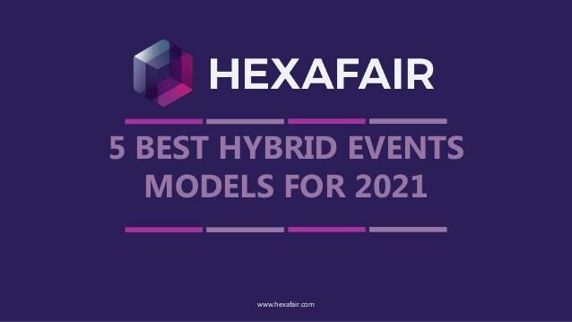 5 best hybrid events models for 2021 – Presentation