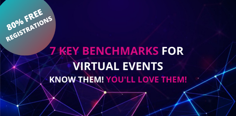7 Key benchmarks for Virtual Events Know Them! You will Love Them! – Presentation