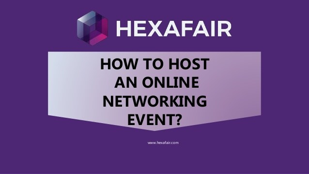 How to host an online networking event – Presentation