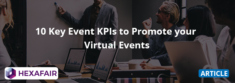10 Key Event KPIs to Promote your Virtual Events