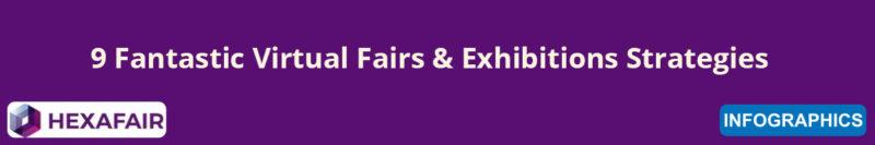 9 Fantastic Virtual Fairs & Exhibitions Strategies